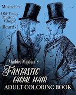 Fantastic Facial Hair Adult Coloring Book