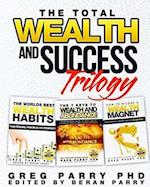 The Total Wealth and Success Trilogy