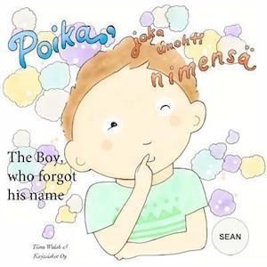 The Boy, Who Forgot His Name Sean