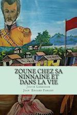Zoune Chez Sa Ninnaine Et Dans La Vie af Justin Lherisson