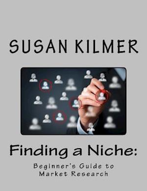 Bog, paperback Finding a Niche af Susan Kilmer