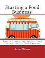 Starting a Food Buisness af Susan Kilmer
