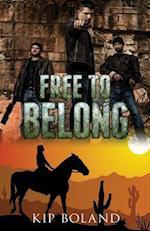Free to Belong