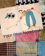 Your Blue Notebook!