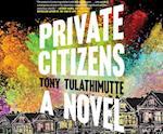 Private Citizens af Tony Tulathimutte