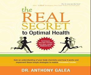 Lydbog, CD The Real Secret to Optimal Health af Anthony Galea