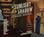 In Sunlight or in Shadow