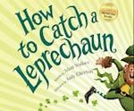 How to Catch a Leprechaun (How to Catch)