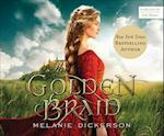 The Golden Braid (Medieval Fairy Tale Romance)
