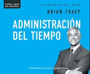 Lydbog, CD Administracion del tiempo / Time Management af Brian Tracy