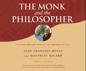 Lydbog, CD The Monk and the Philosopher af Jean-francois Revel