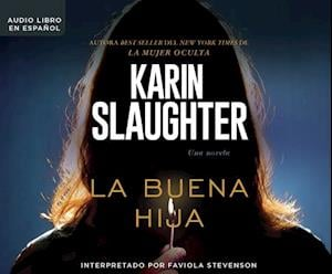Lydbog, CD La buena hija / Good Daughter af Karin Slaughter