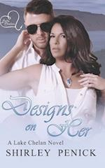 Designs on Her: A Lake Chelan Novel af Shirley Penick