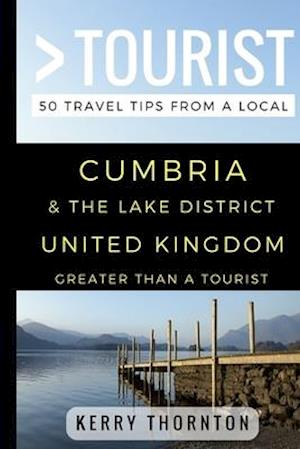 Greater Than a Tourist - Cumbria and The Lake District, United Kingdom