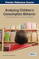 Analyzing Children's Consumption Behavior: Ethics, Methodologies, and Future Considerations