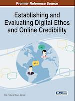 Establishing and Evaluating Digital Ethos and Online Credibility