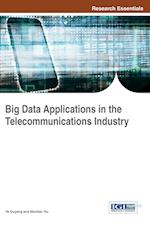 Big Data Applications in the Telecommunications Industry (Research Essentials Collection)