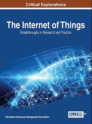 Bog, hardback The Internet of Things: Breakthroughs in Research and Practice