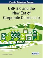 Csr 2.0 and the New Era of Corporate Citizenship