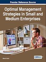Optimal Management Strategies in Small and Medium Enterprises