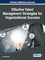 Effective Talent Management Strategies for Organizational Success