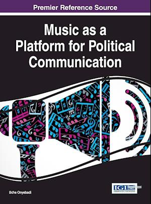 Bog, hardback Music as a Platform for Political Communication