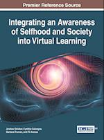 Integrating an Awareness of Selfhood and Society Into Virtual Learning
