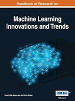 Handbook of Research on Machine Learning Innovations and Trends, 2 volume