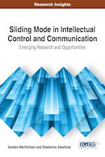 Sliding Mode in Intellectual Control and Communication: Emerging Research and Opportunities