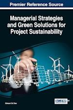 Managerial Strategies and Green Solutions for Project Sustainability