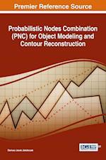 Probabilistic Nodes Combination (PNC) for Object Modeling and Contour Reconstruction