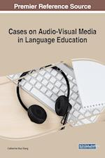 Cases on Audio-Visual Media in Language Education