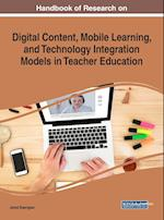 Handbook of Research on Digital Content, Mobile Learning, and Technology Integration Models in Teacher Education