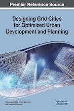 Designing Grid Cities for Optimized Urban Development and Planning