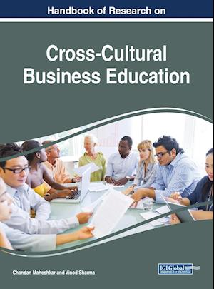 Handbook of Research on Cross-Cultural Business Education