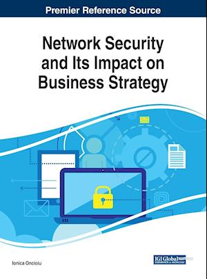 Network Security and Its Impact on Business Strategy