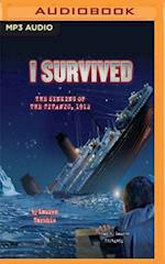 I Survived the Sinking of the Titanic 1912 (I Survived)