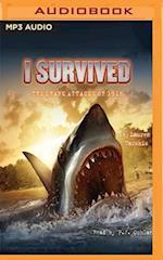 I Survived the Shark Attacks of 1916 (I Survived)