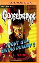 Night of the Living Dummy 2 (Classic Goosebumps)