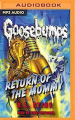 Return of the Mummy (Classic Goosebumps)