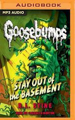 Stay Out of the Basement (Classic Goosebumps)