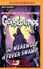 The Werewolf of Fever Swamp (Classic Goosebumps)