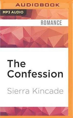 Lydbog, CD The Confession af Sierra Kincade