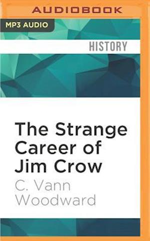 an analysis of america in the strange career of jim crow by c van woodward The strange career of jim crow, a half-century on the strange career of jim crow, a half-century on in 1988, historian howard rabinowitz assessed the several careers of c vann woodward's seminal history of racial segregation in the united states.
