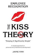 The Kiss Theory of Employee Recognition