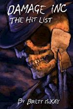 Damage Inc. the Hit List
