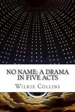 No Name af William Bayle Bernard, Wilkie Collins