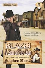 Blaze! a Son of the Gun