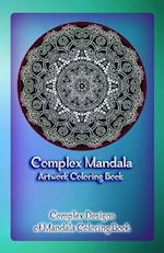 Complex Mandala Artwork Coloring Book af Gala Publication