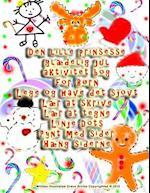 Den Lille Prinsesse Glaedelig Jul Aktivitet Bog for Born Lege Og Have Det Sjovt Laer at Skrive Laer at Tegne Linje Dots Pynt Med Sider Haeng Siderne